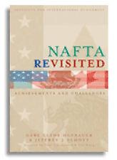 NAFTA rivista: realizzazioni e le sfide dell' onorevole Gary Clyde hufbauer, Jeffrey...