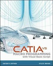 2013-03-11, CATIA V5: Macro Programming with Visual Basic Script, Ziethen, Diete