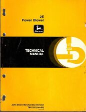 JOHN DEERE 2E POWER BLOWERS TM-1325 (JAN 85) TECHNICAL SERVICE MANUAL (212)