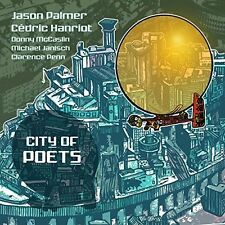 Jason Palmer / Cedric Hanriot - City Of Poets [New CD] UK - Import