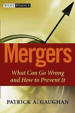 Wiley Finance: Mergers : What Can Go Wrong and How to Prevent It 4 by Patrick...