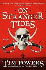 On Stranger Tides by Tim Powers (2011, Paperback)