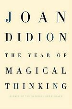 The Year of Magical Thinking by Joan Didion (Hardback)