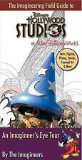 The Imagineering Field Guide to Disney's Hollywood Studios by Wright, Alex