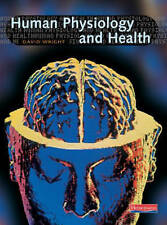 Human Physiology and Health for GCSE: Student Book, Wright, David Paperback Book