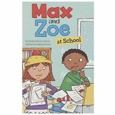 Max and Zoe Ser.: Max and Zoe at School by Shelley Swanson Sateren (2013,...