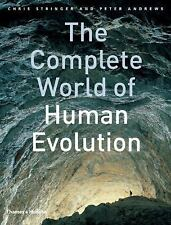 The Complete: Complete World of Human Evolution by Peter Andrews and Chris...