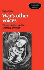 War's Other Voices: Women Writers on the Lebanese Civil War (Cambridge-ExLibrary