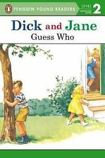 NEW - Guess Who (Dick and Jane)