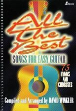 All the Best Songs for Easy Guitar: 75 Hymns and Choruses (Lillenas Publication
