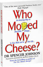 Who Moved My Cheese by Johnson Spencer