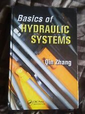 Basics of Hydraulic Systems by Qin Zhang (2008, Hardcover)