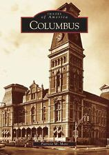 Columbus (Indiana) by Patricia M. Mote (2005) Images of America Series