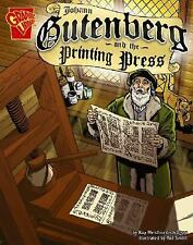 Johann Gutenberg and the Printing Press (Graphic Library)-ExLibrary