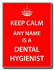 Dental hygienist PERSONALIZZATA KEEP CALM MAGNETE JUMBO