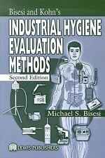 Bisesi and Kohn's Industrial Hygiene Evaluation Methods, Second Edition