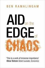 Aid on the Edge of Chaos: Rethinking International Cooperation in a Complex Wor