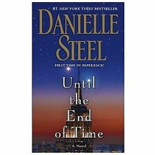 Until the End of Time: A Novel, Steel, Danielle, Good Book