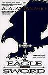 The Eagle and the Sword, Attanasio, A. A., 0061092983, Book, Acceptable