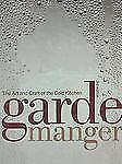 Garde Manger The Art and Craft of the Cold Kitchen 3rd Edition Culinary Institut