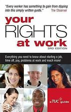 Your Rights at Work: Everything you need to know about starting a job, maternity