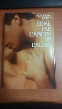 LIBRO COME FAR L'AMORE L'UN L'ALTRO ALEXANDRA PENNEY CDE SPERLING 1986