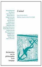 Recherches Sur la Philosophie et le Langage: L' animal (2016, Paperback)