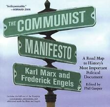 The Communist Manifesto : A Road Map to History's Most Important Political...