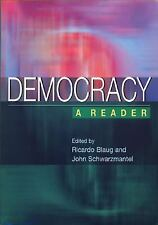 Democracy : A Reader by Ricardo Blaug and J. J. Schwarzmantel (2001, Paperback)