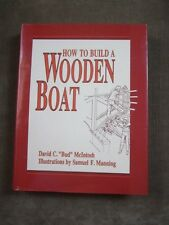 How to Build a Wooden Boat by David C. McIntosh (1988, Hardcover)