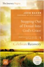 Celebrate Recovery: Stepping Out of Denial into God's Grace Participant's...