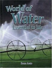 World of Water: Essential to Life (Rocks, Minerals, and Resources) by Arato, Ro