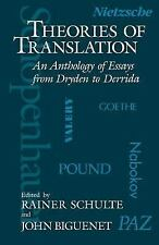 Theories of Translation : An Anthology of Essays from Dryden to Derrida...