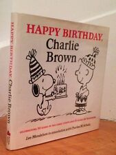 """""""Happy Birthday, Charlie Brown"""" SIGNED by CHARLES M. SCHULZ and LEE MENDELSON"""