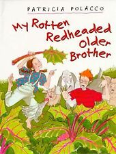 My Rotten Redheaded Older Brother by Patricia Polacco c1994, VGC Hardcover