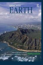 Living with Earth : An Introduction to Environmental Geology by NAGT American...