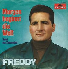 "Freddy Quinn - Morgen beginnt die Welt (7"" Polydor Vinyl-Single Germany 1967)"