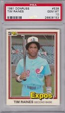 1981 Donruss #538 TIM RAINES (RC) (HOF) PSA 10 GEM MINT MONTREAL EXPOS