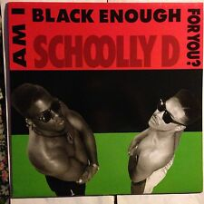 SCHOOLLY D • Am I Black Enough For You ?  • Vinile Lp • 1989 JIVE