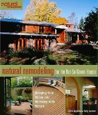 Natural Remodeling for the Not-So-Green House: Bringing Your Home into-ExLibrary