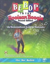 Bebop to the Boolean Boogie: An Unconventional Guide to Electronics (with CD-ROM
