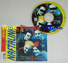 CD Singolo NAFTALINA Se 1999 BABY RECORDS INTERNATIONAL 6684071 mc lp dvd (S5**)