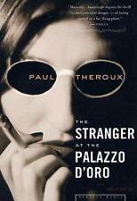 Paul Theroux - Stranger At The Palazzo Doro (2004) - Used - Trade Paper (Pa