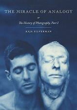 The Miracle of Analogy : Or the History of Photography Pt. 1 by Kaja...