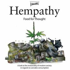Hempathy, Food for Thought : A Look at the Irrationality of Modern Society in...