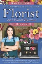 How to Open & Operate a Financially Successful Florist and Floral Business Both