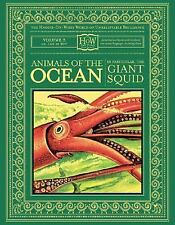 Animals of the Ocean: In Particular the Giant Squid The Haggis-On-Whey World of
