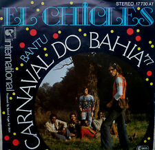 "7"" 1977 RARE! EL CHICLES : Carnaval Do Bahia /MINT-?"