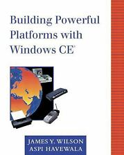 Building Powerful Platforms with Windows CE by Aspi Havewala and James Y....