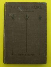 La Belle France - Adolphe de Monvert - 1916 ( guide Anglais écrit en Français )